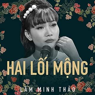 Hai lối mộng - Lâm Minh Thảo