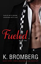 Best fueled by k bromberg Reviews
