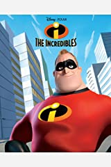 Incredibles, The (Disney Storybook (eBook)) Kindle Edition