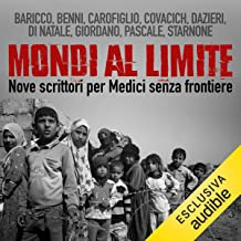 Mondi al limite: 9 scrittori per Medici Senza Frontiere