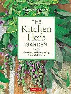 The Kitchen Herb Garden: Growing and Preparing Essential Herbs