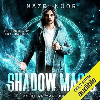 Shadow Magic: Darkling Mage, Book 1