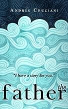 The Father: A Novel