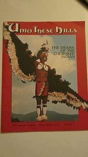 Unto These Hills - The Drama of the Cherokee Indian - 1987 Souvenir Program 38th Season Cherokee, North Carolina {Paperback Program}
