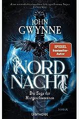 Nordnacht: Die Saga der Blutgeschworenen - Die große Wikinger-Fantasy-Saga - Roman (Die Blutgeschworenen 1) (German Edition) Kindle Edition