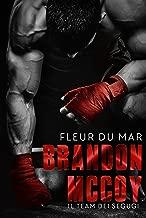 Brandon McCoy: Il Team dei Segugi (Action romance) (Italian Edition)