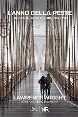 L'anno della peste: L'America, il mondo e la tragedia Covid (Élite) (Italian Edition) Kindle Edition
