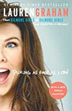 Talking as Fast as I Can: From Gilmore Girls to Gilmore Girls (and Everything in Between) (English Edition)