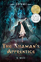 The Shaman's Apprentice (Jovai Book 1)