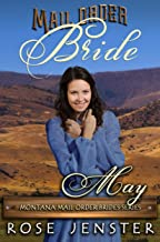 Mail Order Bride May: A Sweet Western Historical Romance (Montana Mail Order Brides Series Book 0)