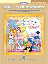 Music for Little Mozarts Lesson Assignment Book: Assignment Pages, Practice Records and Lesson Evaluations to Use with Levels 1--4