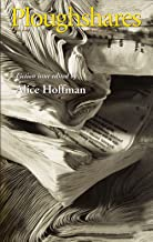 Ploughshares Fall 2003 Guest-Edited by Alice Hoffman