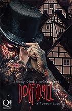 Bloody Qindie präsentiert: Dorfidyll: Halloween Special (German Edition)