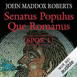 Senatus Populus Que Romanus: SPQR 1