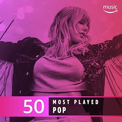 3f0a4a998c25 The Top 50 Most Played: Pop by Bad Bunny, Maren Morris, Daddy Yankee ...