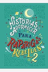 Histórias de adormecer para raparigas rebeldes - volume 2 (Raparigas Rebeldes) (Portuguese Edition) Kindle Edition