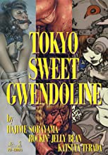 Tokyo Sweet Gwendoline (Japanese Edition)