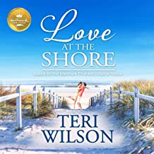Love at the Shore: Based on the Hallmark Channel Original Movie