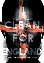 I Clean For England: 18 One Act Plays for the 21st Century
