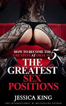How to Become The Greatest at Oral Sex 5: The Greatest Sex Positions