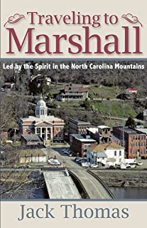 Traveling to Marshall: Led by the Spirit in the North Carolina Mountains