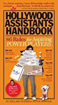 The Hollywood Assistants Handbook: 86 Rules for Aspiring Power Players