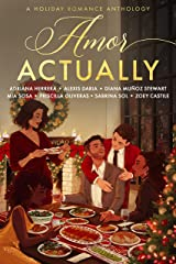 Amor Actually: A Holiday Romance Anthology Kindle Edition