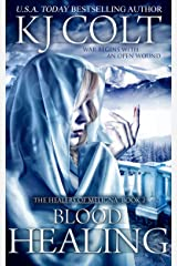 Blood Healing (The Healers of Meligna Book 2) Kindle Edition
