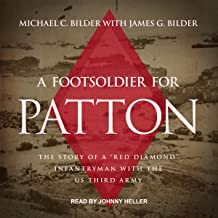 A Foot Soldier for Patton: The Story of a
