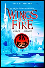 Runaway (Wings of Fire: Winglets Book 4) Kindle Edition