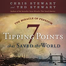 The Miracle of Freedom: 7 Tipping Points That Saved the World