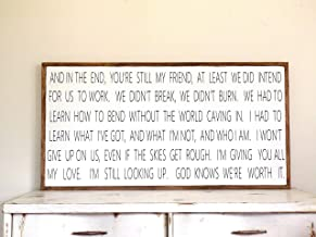 And in the End You're still my Friend Lyrics Wood Distressed Sign Wooden Painted Wall Art Jason Mraz I won't give up Wedding Present Anniversary gift 4'x2'