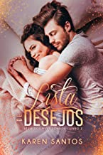Lista de Desejos: Do ódio ao amor (Dos meus Sonhos Livro 2)