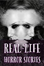 Horror Stories: Real_Life Horror Series: Tiny Horror Tales That Will Send Chills Down Your Spine: True Story of Murder, Fa...