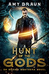 Hunt of the Gods: An Areios Brothers Novel Kindle Edition