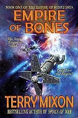 Empire of Bones (Book 1 of The Empire of Bones Saga) Kindle Edition