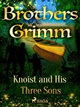 Knoist and His Three Sons (Grimm's Fairy Tales)