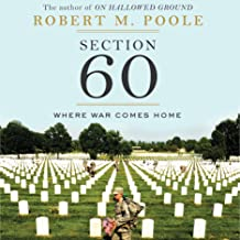 Section 60: Arlington National Cemetery: Where War Comes Home