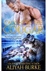 Caught by the Cougar (Paranormal Felines Book 4) Kindle Edition