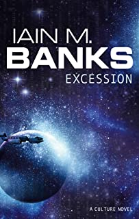 Excession (A Culture Novel Book Book 4) (English Edition)