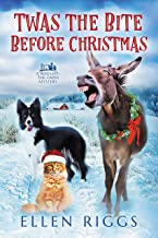 Twas the Bite Before Christmas (Bought-the-Farm Cozy Mystery Book 6) (Bought-the-Farm Mystery)