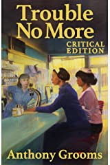 Trouble No More: Stories Kindle Edition