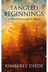Tangled Beginnings: A Whispering Pines Novel (Celia's Gifts Book 2) Kindle Edition