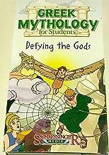 Greek Mythology for Students: Defying the Gods