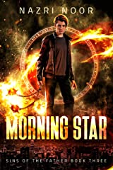 Morning Star (Sins of the Father Book 3) Kindle Edition