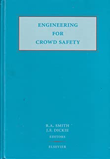 Engineering for Crowd Safety: Proceedings of the International Conference, London, UK, 17-18 March 1993
