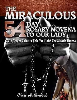 Rosary Novenas to Our Lady: 54 Day Rosary Novena Prayer Guide