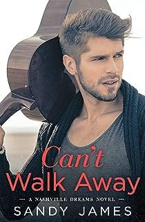 Can't Walk Away (Nashville Dreams Book 1)