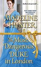 The Most Dangerous Duke in London (Decadent Dukes Society Book 1)