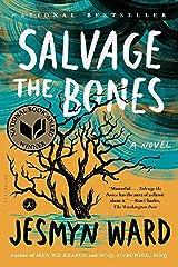 Salvage the Bones: A Novel Kindle Edition